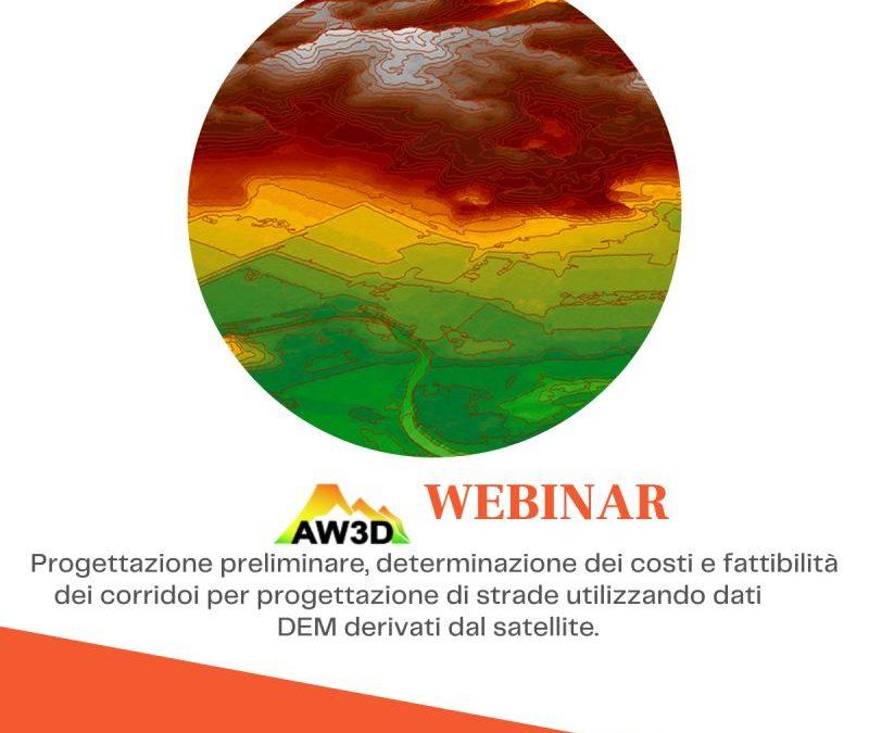 AW3D WEBINAR – Studi di fattibilità, progettazione preliminare e determinazione dei costi per costruzione strade, con DEM AW3D